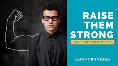 Raise Them Strong - Resilience Training Program
