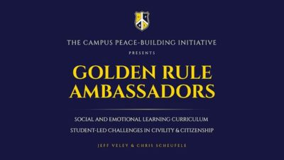Golden Rule Ambassadors Student Advisory Curriculum