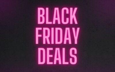 Black Friday Deals Now Live!