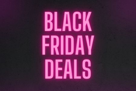 Black Friday Deals Now Live!